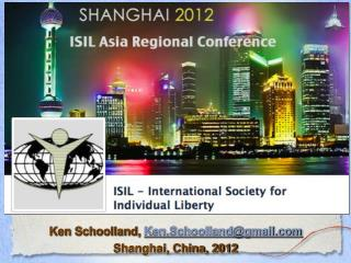 Ken Schoolland,  Ken.Schoolland@gmail Shanghai, China, 2012