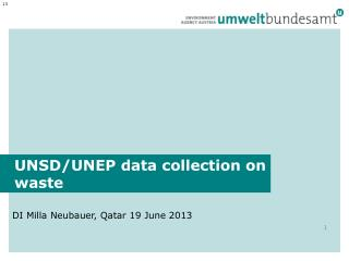 UNSD/UNEP data collection on waste