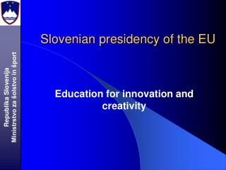 Slovenian presidency of the EU