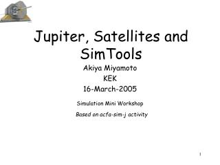 Jupiter, Satellites and SimTools
