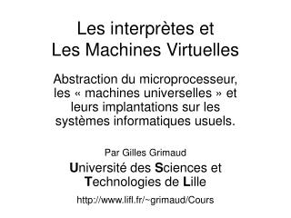 Les interprètes et  Les Machines Virtuelles