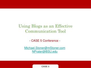 Using Blogs as an Effective Communication Tool