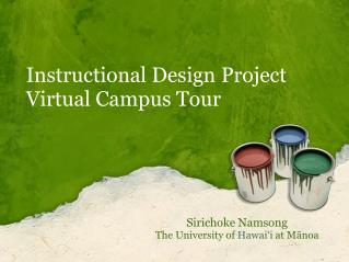 Instructional Design Project Virtual Campus Tour