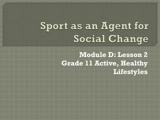 Sport as an Agent for Social Change