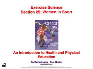 An Introduction to Health and Physical Education Ted Temertzoglou	 Paul Challen ISBN 1-55077-132-9