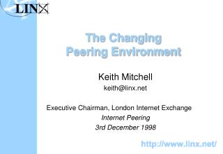 The Changing Peering Environment
