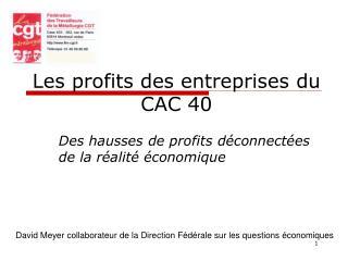 Les profits des entreprises du CAC 40