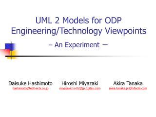 UML 2 Models for ODP  Engineering/Technology Viewpoints – An Experiment  -