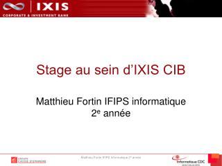 Stage au sein d'IXIS CIB