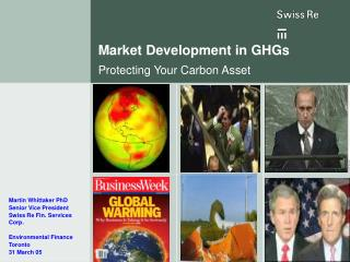 Market Development in GHGs Protecting Your Carbon Asset
