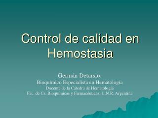 Control de calidad en Hemostasia