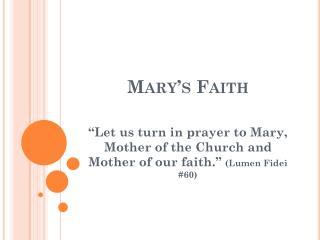 Mary�s Faith
