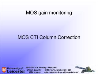 MOS gain monitoring MOS CTI Column Correction
