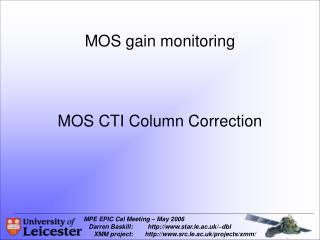 MOS gain monitoring MOS CTI Column Correction