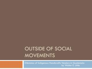 Outside of social movements