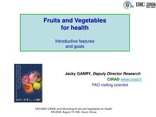 Fruits and Vegetables for health Introductive features  and goals