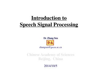 Introduction to  Speech Signal Processing