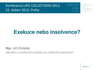 Konference LATE COLLECTIONS 2012, 25. duben 2012, Praha