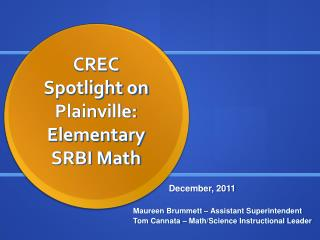 CREC Spotlight on  Plainville: Elementary SRBI Math