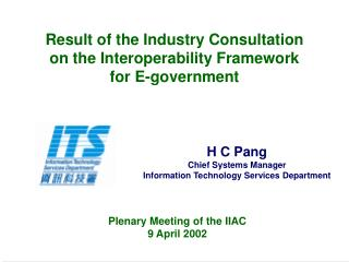Result of the Industry Consultation on the Interoperability Framework for E-government