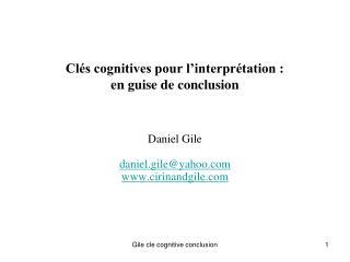 Cl�s cognitives pour l�interpr�tation : en guise de conclusion