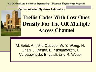 Trellis Codes With Low Ones Density For The OR Multiple Access Channel