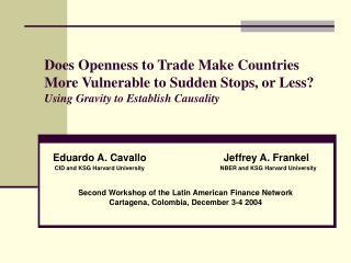Eduardo A. Cavallo                           Jeffrey A. Frankel
