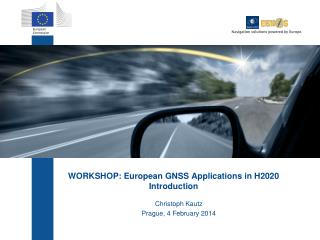 WORKSHOP: European GNSS Applications in H2020 Introduction