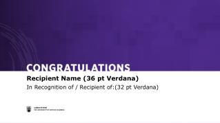 In Recognition of / Recipient of:(32  pt  Verdana)