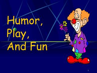 Humor,  Play, And Fun