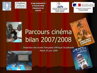 Parcours cinéma  bilan 2007/2008
