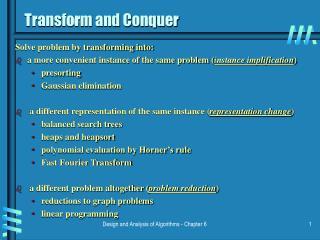 Transform and Conquer