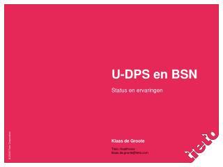 U-DPS en BSN