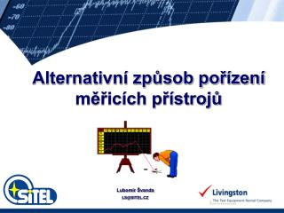 Alternativní způsob pořízení měřicích přístrojů