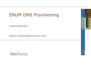 ENUM DNS Provisioning