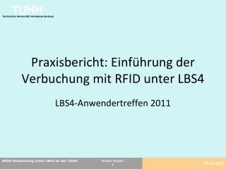 Praxisbericht: Einführung der Verbuchung mit RFID unter LBS4