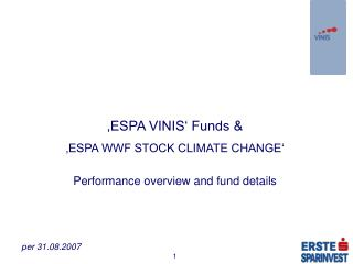 'ESPA VINIS' Funds &  'ESPA WWF STOCK CLIMATE CHANGE'  Performance overview and fund details