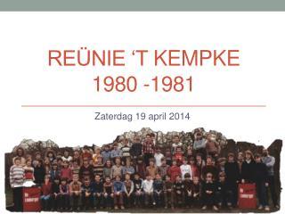 Reünie 't  Kempke 1980 -1981