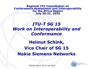 ITU-T SG 15 Work on Interoperability and Conformance