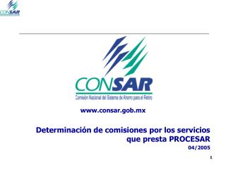 Determinaci�n de comisiones por los servicios que presta PROCESAR 04/2005