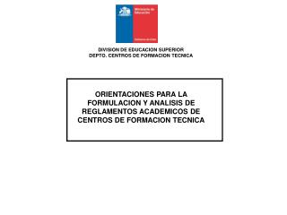 DIVISION DE EDUCACION SUPERIOR DEPTO. CENTROS DE FORMACION TECNICA