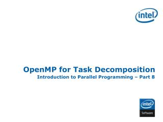 OpenMP for Task Decomposition