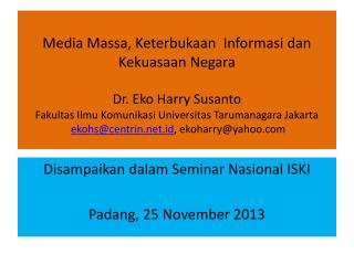 Disampaikan dalam Seminar Nasional ISKI Padang, 25 November 2013