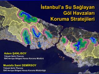 İstanbul'a Su Sağlayan Göl Havzaları  Koruma Stratejileri