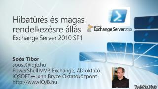 Hibatűrés és magas rendelkezésre állás Exchange Server 2010 SP1