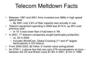 Telecom Meltdown Facts