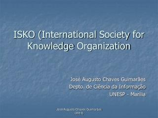ISKO ( International Society  for  Knowledge Organization