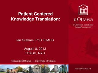 Patient Centered Knowledge Translation: