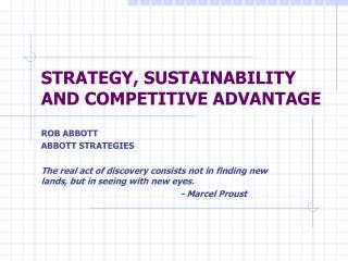 STRATEGY, SUSTAINABILITY AND COMPETITIVE ADVANTAGE