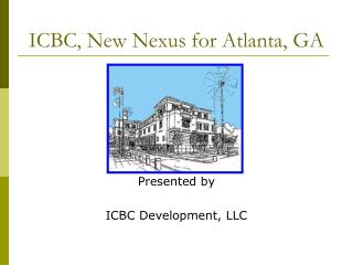 ICBC, New Nexus for Atlanta, GA